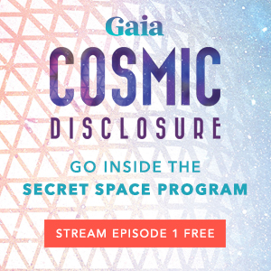 Gaia-Cosmic Disclosure S1E1 SQ250x250