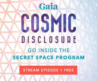 Gaia-Cosmic Disclosure S1E1 B300x250