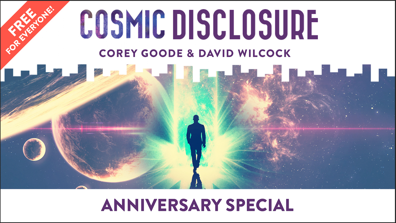 16:9 FREE EPISODE-Cosmic Disclosure-Anniversary Special