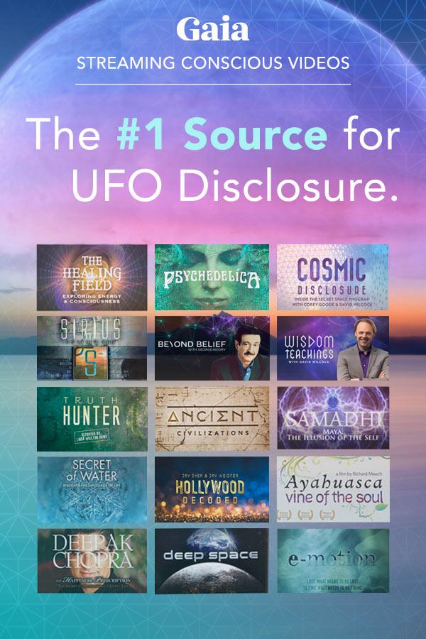 Gaia.com #1 Source for UFO Disclosure 1