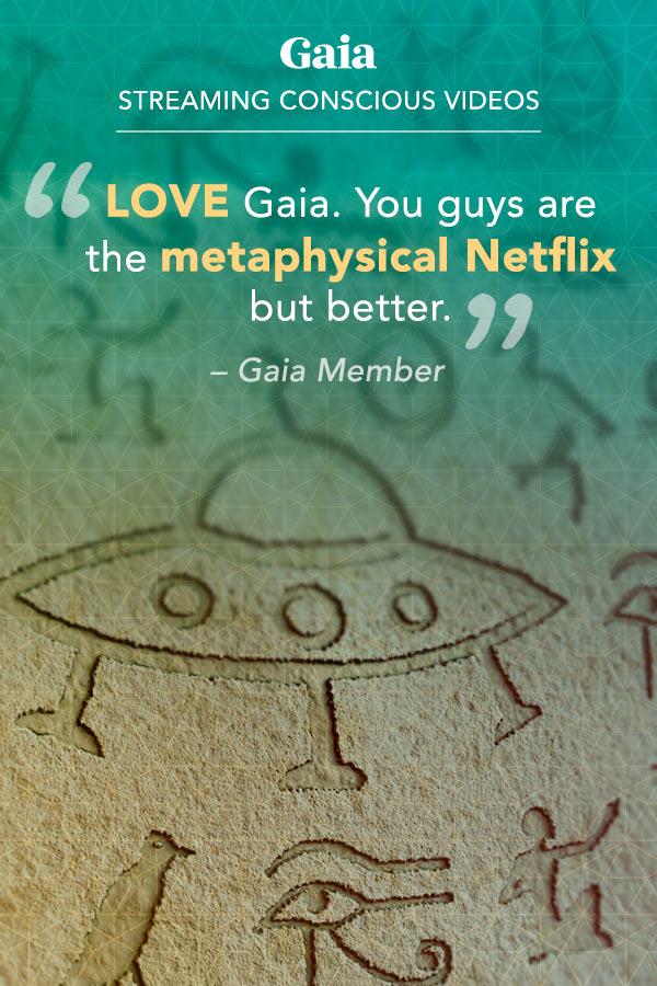 Gaia.com: A Metaphysical Netflix 3