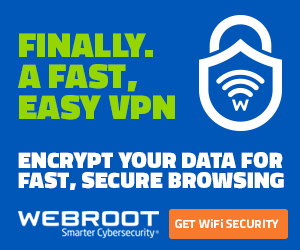 Webroot WiFi Security VPN Fast and Easy