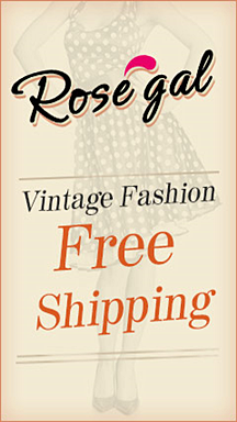 RoseGal.com: Free Shipping for Vintage Fashion