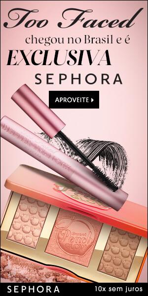 Exclusividade Sephora