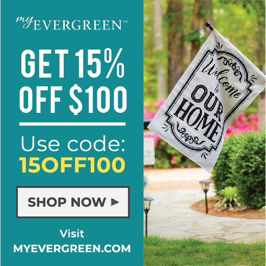 My Evergreen Coupon - 15% Off $100
