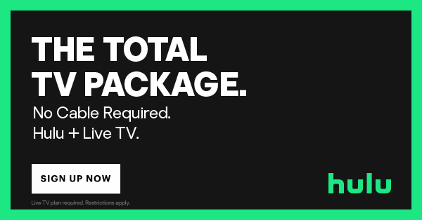 Hulu Live TV. No Cable Required. Learn More Now.