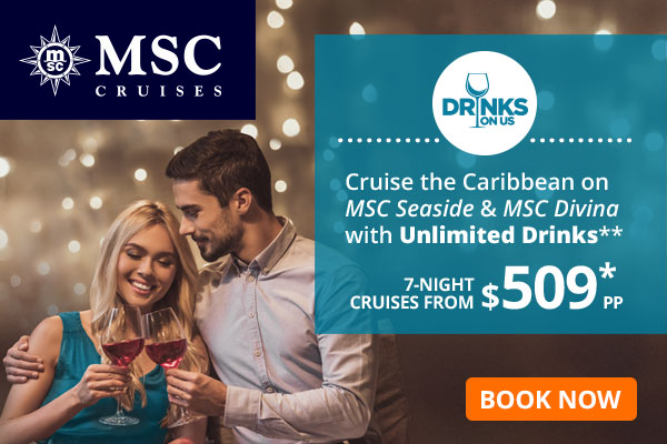 MSC Cruises,-Enjoy unlimited drinks on MSC Seaside & MSC Divina in the Caribbean