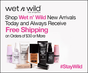 Shop Wet n' Wild's New Arrivals and Always Receive Free Shipping on Orders of $30+