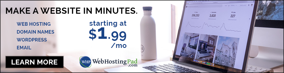 Create your own website for $1.99/month with WebHostingPad.