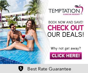 TEMPTATION CANCUN RESORT - Summer Fest Special Deal